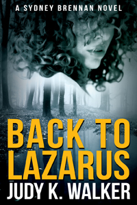 "Cover for Sydney Brennan mystery novel ""Back to Lazarus"""