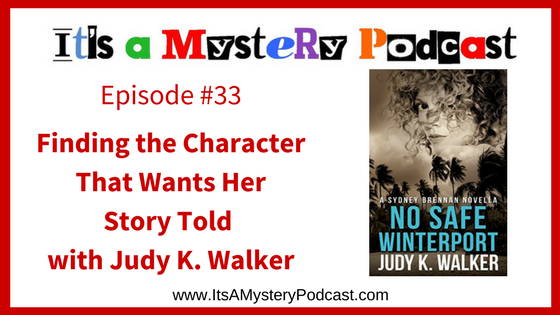 It's a Mystery Podcast 33 Judy Walker