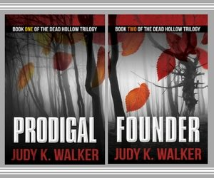 Covers for Dead Hollow Books One and Two, Prodigal and Founder, by Judy K. Walker