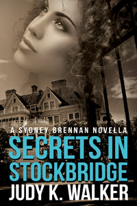 "Cover for Sydney Brennan Novella, ""Secrets in Stockbridge"""