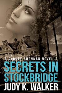 """Cover for Sydney Brennan Novella, """"Secrets in Stockbridge"""""""