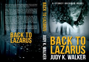 Cover for paperback Back to Lazarus, woman's face superimposed on spooky forest