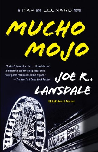 Cover of Mucho Mojo by Joe R. Lansdale