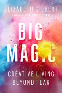 Cover for Big Magic by Elizabeth Gilbert from Amazon.com