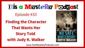 It's a Mystery Podcast 33 Judy Walker