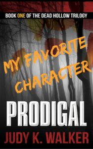 My Favorite Prodigal Character by Judy K. Walker