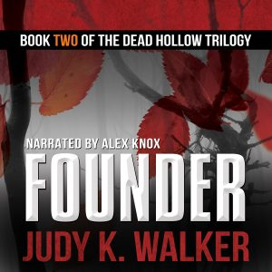 Audiobook cover for Founder, Book Two of the Dead Hollow trilogy