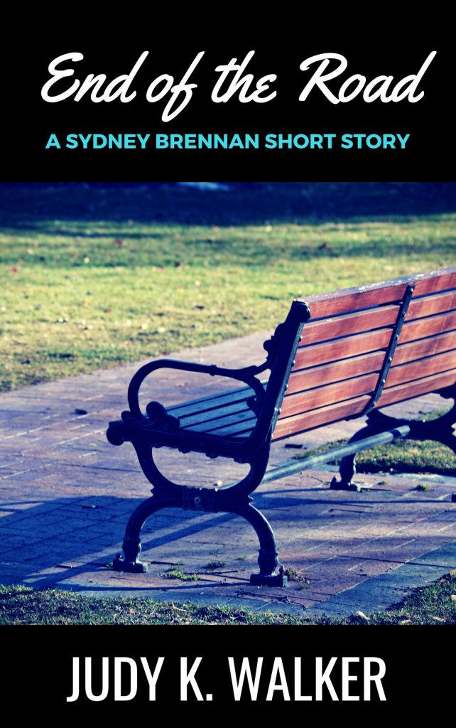 Cover for End of the Road, a Sydney Brennan short story by Judy K. Walker