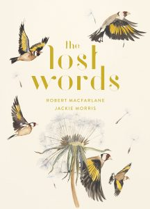 Cover of The Lost Words by Robert MacFarlane and Jackie Morris