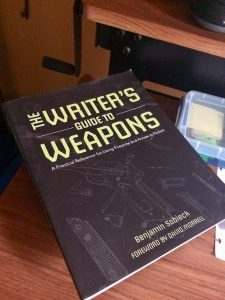 Writer's Guide to Weapons by Bajamin Sobieck