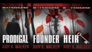 The covers of all three Dead Hollow books: Prodigal, Founder, and Heir by Judy K. Walker